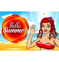 Hello summer sun girl with a beautiful body at sea vector