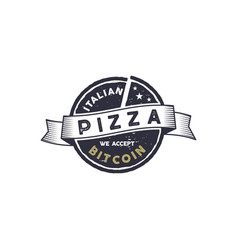 Italian pizza for bitcoin emblem we accept btc vector