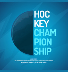 modern poster ice hockey championship with the vector image