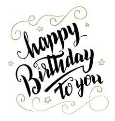 Happy birthday greeting card brush calligraphy vector