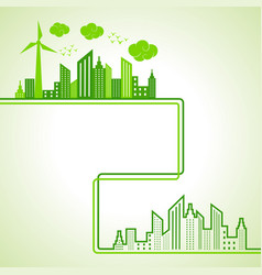 Save nature and ecology concept with eco cityscape vector