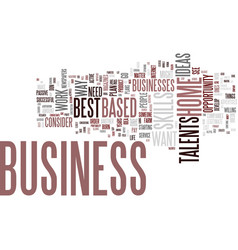 Best successful home based business opportunities vector