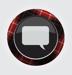 button red black tartan - speech bubble vector image