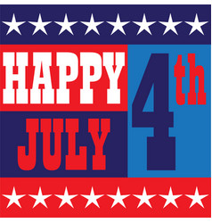 Happy july 4 graphic vector