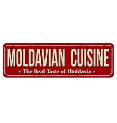 Moldavian cuisine vintage rusty metal sign vector