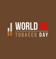 world no tobacco day style background vector image vector image