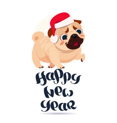 Pug dog in santa hat on happy new year greeting vector