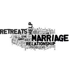are marriage retreats the way to stop your vector image vector image