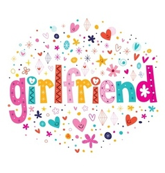 Word girlfriend typography lettering decorative vector
