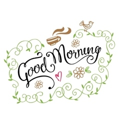 Good morning modern calligraphy with curly frame vector
