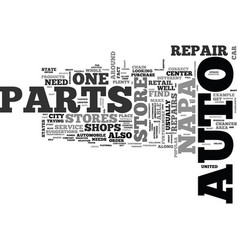 where to find auto parts in your city text word vector image vector image