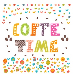 Coffee time lettering design conceptual vector