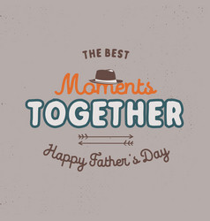 Fathers day badge typography sign - the best vector