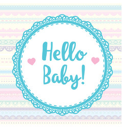 Card hello baby for scrapbooking album vector