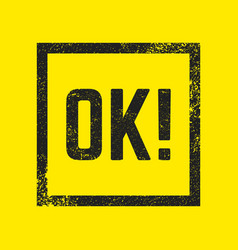 ok stamp isolated vector image vector image