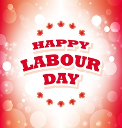 Happy labour day canada greeting card vector