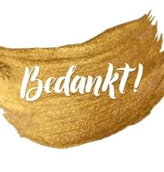 Thank you dutch white hand lettering handmade vector