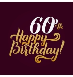 Happy birthday calligraphic background elegant vector