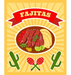 fajitas poster vector image vector image