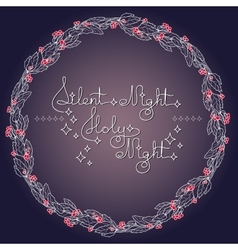 Handwritten text silent holy night and holly vector