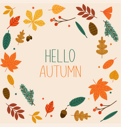 hello autumn autumn leafs on the background flat vector image vector image