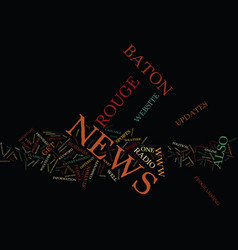Baton rouge newspapers text background word cloud vector