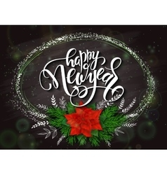 new year lettering with a frame poinsettia vector image