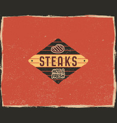 steak house typography poster template in retro vector image vector image