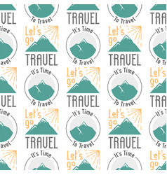 Vintage typography travel motivation seamless vector