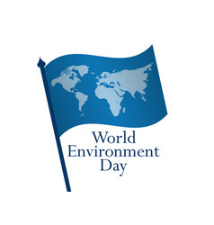 World environment day 5th june flag with world vector