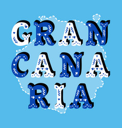 gran canaria decorative ornate text with island vector image vector image