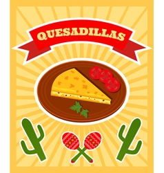 Quesadillas poster vector