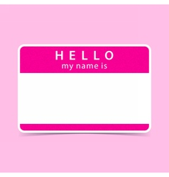 Blank name tag sticker hello vector