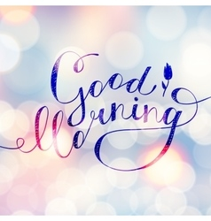 good morning text vector image