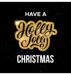 Have a holly jolly merry christmas greeting card vector