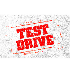 Test drive rubber stamp vector