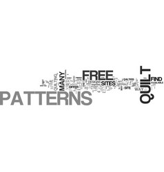 Where to find free quilt patterns text word cloud vector