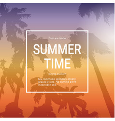 summer time template poster background with palm vector image vector image