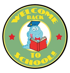 Worm on a green welcome back to school circle vector
