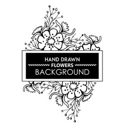 black and white hand drawn floral frame vector image