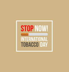 No tobacco day stop smoking style banner vector