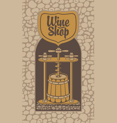 banner for a wine shop with a barrel and press vector image
