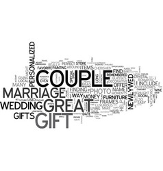 where to find great marriage gifts text word vector image