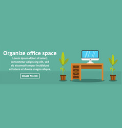 organize office space banner horizontal concept vector image vector image
