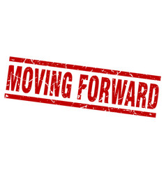 Square grunge red moving forward stamp vector