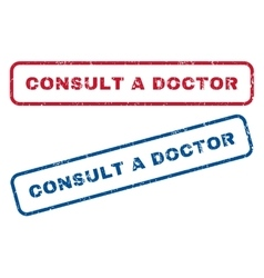 Consult a Doctor Rubber Stamps vector image vector image