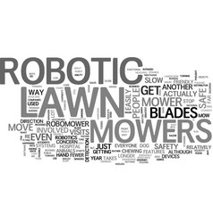 Are robotic lawn mowers safe text word cloud vector