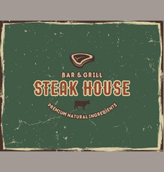 Steak house typography poster template in retro vector