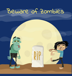 Beware of zombies poster with undead monsters vector
