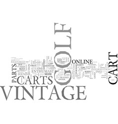 Where to find info on vintage golf carts online vector